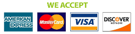 We Accept the Following Credit Cards - American Express, Master Card, Visa & Discover